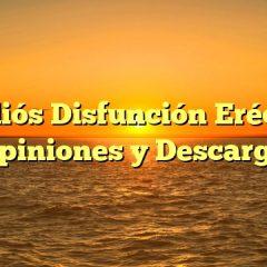 Adiós Disfunción Eréctil Opiniones y Descarga