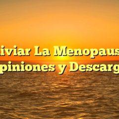 Aliviar La Menopausia Opiniones y Descarga
