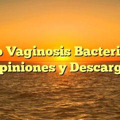 Alto Vaginosis Bacteriana Opiniones y Descarga