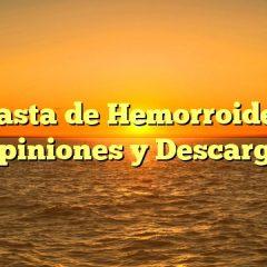 Basta de Hemorroides Opiniones y Descarga