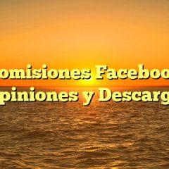 Comisiones Facebook Opiniones y Descarga
