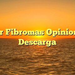 Curar Fibromas Opiniones y Descarga
