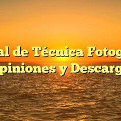 Manual de Técnica Fotográfica Opiniones y Descarga