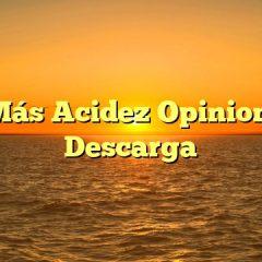 No Más Acidez Opiniones y Descarga
