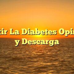 Revertir La Diabetes Opiniones y Descarga